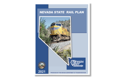 2021 Nevada State Rail Plan Sets New Direction